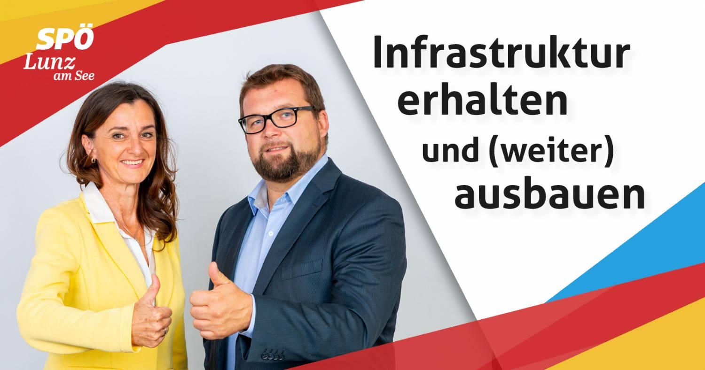 Infrastruktur erhalten und (weiter) ausbauen - SPÖ Lunz am See