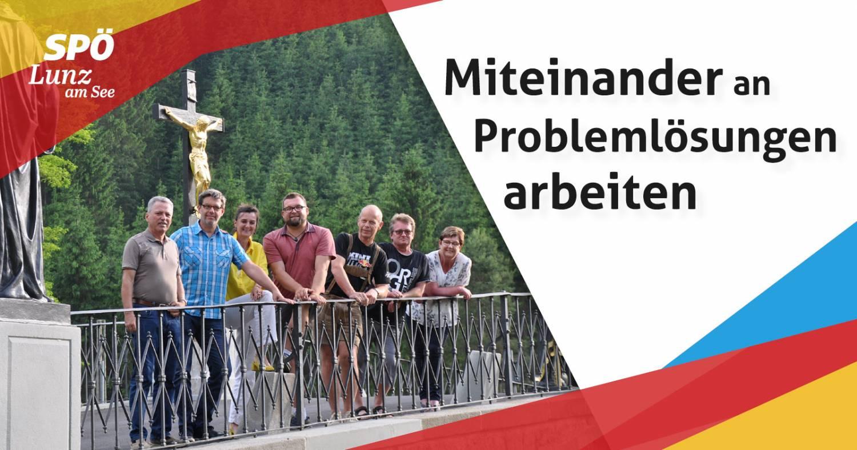 Miteinander an Problemlösungen arbeiten - SPÖ Lunz am See